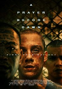 A Prayer Before Dawn Download Torrent